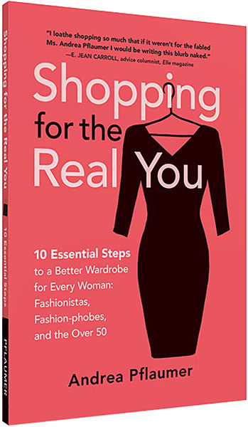 Shopping for the Real You, by Andrea Pflaumer